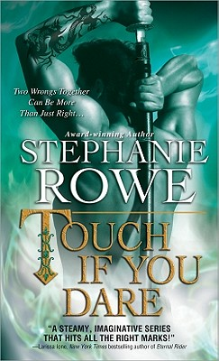 Touch If You Dare, Stephanie Rowe
