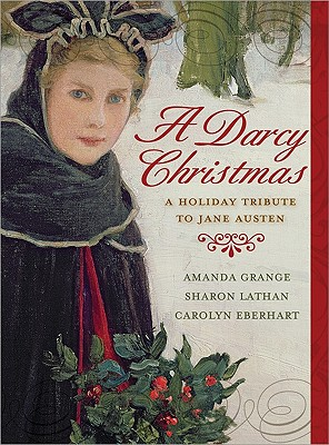 Image for A Darcy Christmas: A Holiday Tribute to Jane Austen