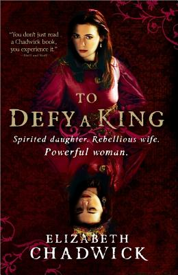 To Defy a King, Elizabeth Chadwick