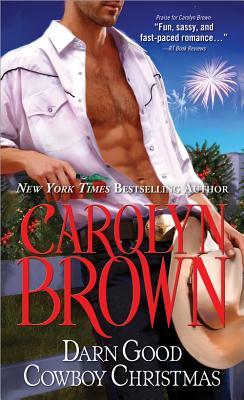 "Darn Good Cowboy Christmas (Spikes & Spurs), ""Brown, Carolyn"""
