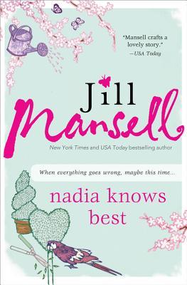 Nadia Knows Best, Mansell, Jill