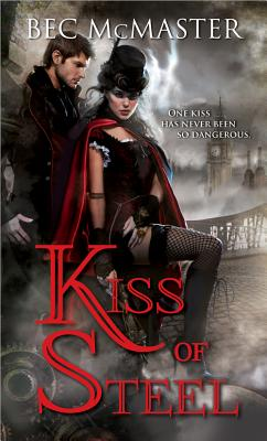 Image for Kiss of Steel (London Steampunk)