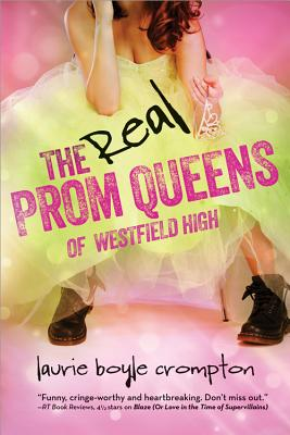 The Real Prom Queens of Westfield High, Laurie Boyle Crompton