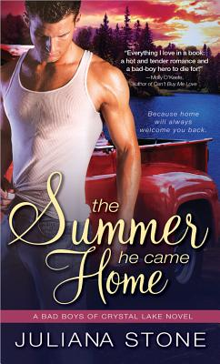 The Summer He Came Home (Bad Boys of Crystal Lake), Stone, Juliana