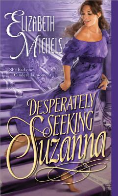 DESPERATELY SEEKING SUZANNA (TRICKS OF THE TON, NO 2), MICHELS, ELIZABETH