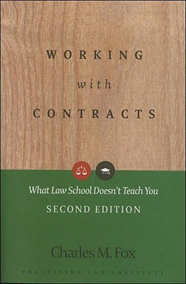 Image for Working With Contracts: What Law School Doesn't Teach You, 2nd Edition