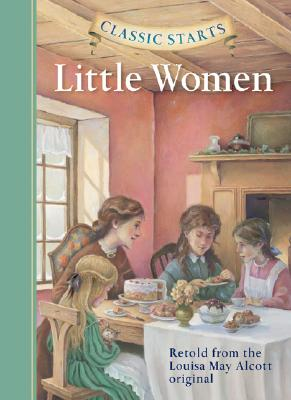 Image for Classic Starts(R): Little Women (Classic Starts(R) Series)