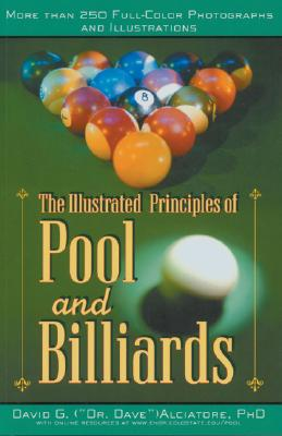 The Illustrated Principles of Pool and Billiards, David G. Alciatore