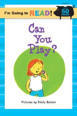 Can You Play?, EMILY BOLAM, HARRIET ZIEFERT