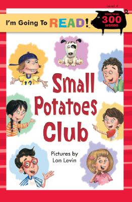 "Small Potatoes Club : Level 4, ""ZIEFERT, HARRIET, LEVIN, LON"""