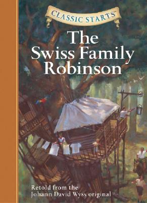 Image for The Swiss Family Robinson (Classic Starts Series)