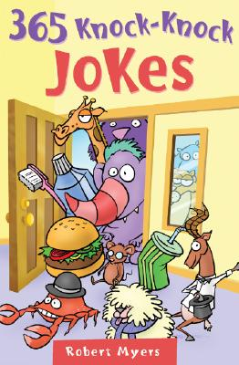 365 Knock-Knock Jokes, Robert Myers
