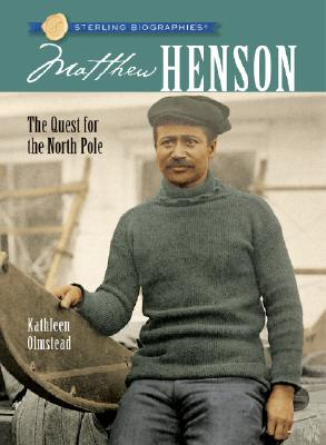 Image for Sterling Biographies: Matthew Henson: The Quest for the North Pole