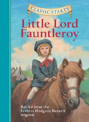 Image for Classic Starts: Little Lord Fauntleroy (Classic Starts Series)