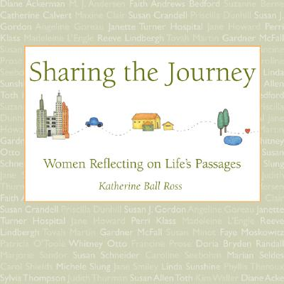 Image for Sharing the Journey: Women Reflecting on Life's Passages