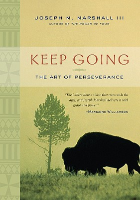 Keep Going: The Art of Perseverance, Marshall, Joseph