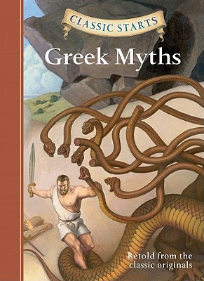 Image for Classic Starts: Greek Myths (Classic Starts Series)