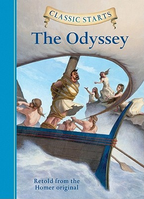 Image for Classic Starts: The Odyssey (Classic Starts Series)