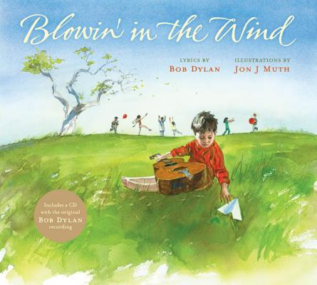 Image for Blowin' in the Wind (Book + CD) **SIGNED by Jon J Muth only, 1st Edition /1st Printing + Photo**