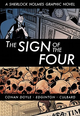 Image for The Sign of the Four (Illustrated Classics): A Sherlock Holmes Graphic Novel