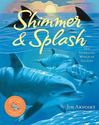 Image for Shimmer & Splash: The Sparkling World of Sea Life