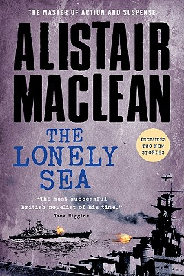 The Lonely Sea, MacLean, Alistair