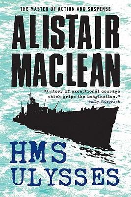 H.M.S. Ulysses, Alistair MacLean