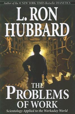 The Problems Of Work (English), L. Ron Hubbard