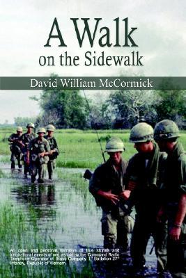 WALK ON THE SIDEWALK, DAVID WIL MCCORMICK