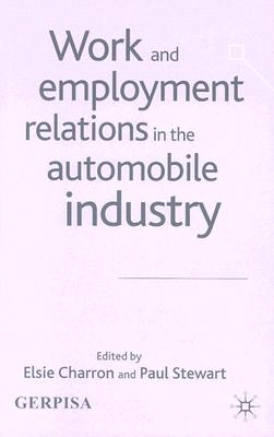 Image for Work and Employment Relations in the Automobile Industry