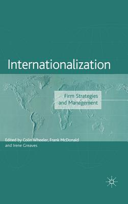 Image for Internationalization: Firm Strategies and Management