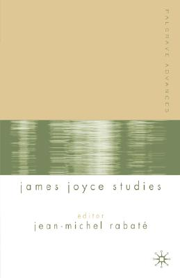 Image for Palgrave Advances in James Joyce Studies