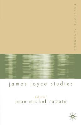 Image for Palgrave Advances in James Joyce Studies