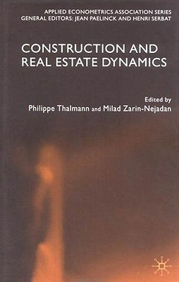 Image for Construction and Real Estate Dynamics (Applied Econometrics Association Series)