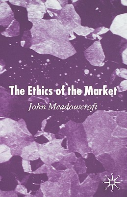 Image for The Ethics of the Market