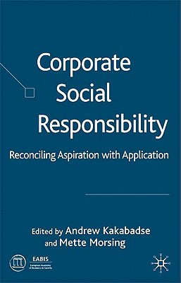 Image for Corporate Social Responsibility: Reconciling Aspiration with Application