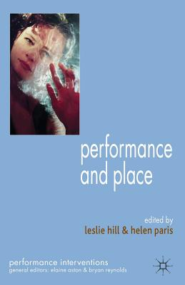 Performance and Place (Performance Interventions)