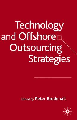 Image for Technology and Offshore Outsourcing Strategies