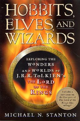 Image for Hobbits, Elves and Wizards: The Wonders and Worlds of J.R.R. Tolkien's 'Lord of the Rings'