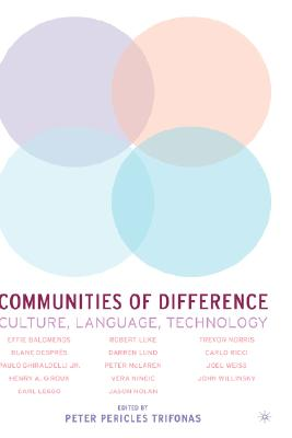 Image for Communities of Difference: Culture, Language, Technology