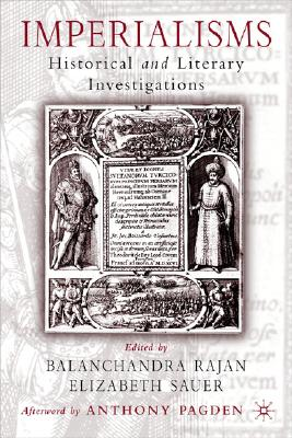 Image for Imperialisms: Historical and Literary Investigations, 1500-1900