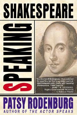 Speaking Shakespeare, Rodenburg, Patsy