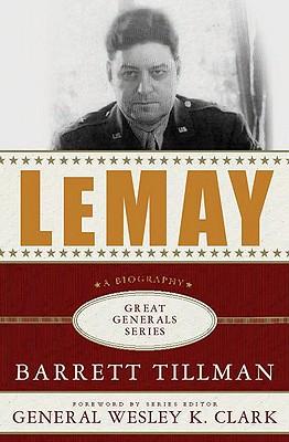 LeMay (Great Generals), Barrett Tillman