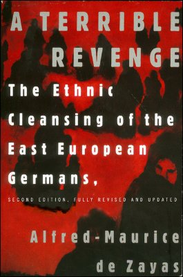 Image for A Terrible Revenge: the ethnic cleansing of the East European Germans