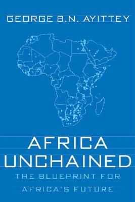 Image for Africa Unchained: The Blueprint for Africa's Future