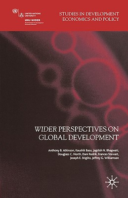 Image for Wider Perspectives on Global Development (Studies in Development Economics and Policy)