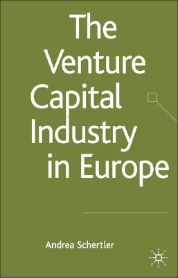 Image for The Venture Capital Industry in Europe (Palgrave Macmillan Studies in Banking and Financial Institutions)