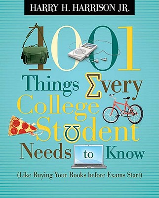 Image for 1001 THINGS EVERY COLLEGE STUDENT NEEDS
