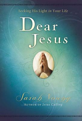 Image for Dear Jesus: Seeking His Light in Your Life