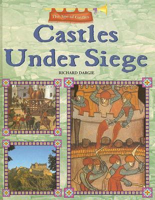 Image for Castles Under Siege: The Age of Castles
